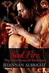 Soul Fire (The Guardians of Drakkan Book 1)