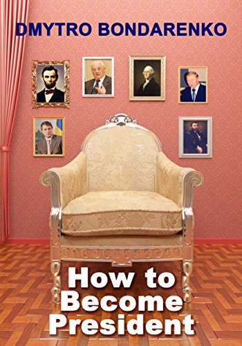 How to Become President: a unique formula of famous