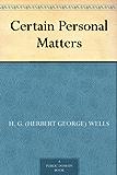 Certain Personal Matters (免费公版书) (English Edition)
