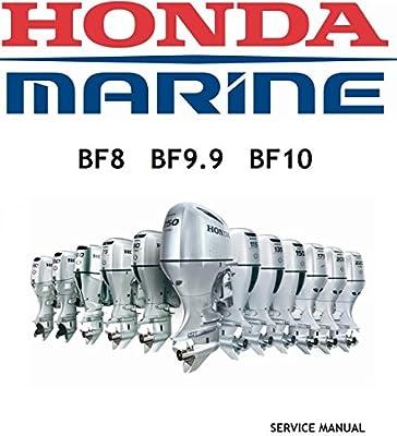 amazon com honda bf8d bf9 9d bf10d outboard engine repair service rh amazon com Maintenance Manual Service Station