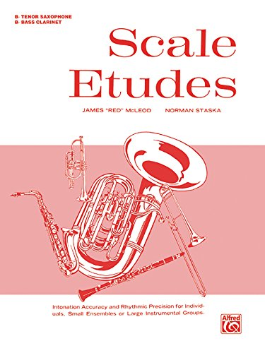 (Scale Etudes: B-flat Bass Clarinet (B-flat Tenor Saxophone))