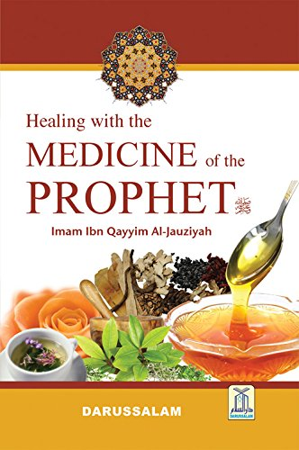 Healing with the Medicine of the Prophet (Colored Edition) (Medicine Healing)