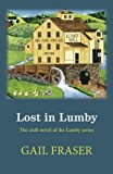 Lost in Lumby (Lumby Series) (Volume 6)