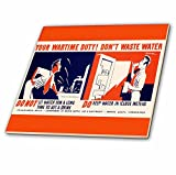 3D Rose ct_171436_3 3dRose Your Wartime Duty Dont Waste Department of Water Supply-Ceramic Tile, 8-inch, 8''