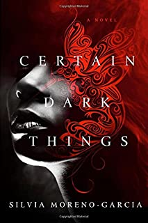 Book Cover: Certain Dark Things
