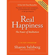 Real Happiness: The Power of Meditation: A 28-Day Program, Regular Version
