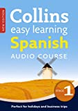 Easy Learning Spanish Audio Course – Stage 1: Language Learning the easy way with Collins (Collins Easy Learning Audio Course)