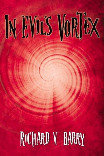Read PDF In Evil's Vortex