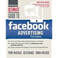 Ultimate Guide to Facebook Advertising: How to Access 1 Billion Potential Customers in 10 Minutes (Ultimate Series)