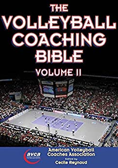 The Volleyball Coaching Bible, Volume II: 2 by [American Volleyball Coaches Association (AVCA)]
