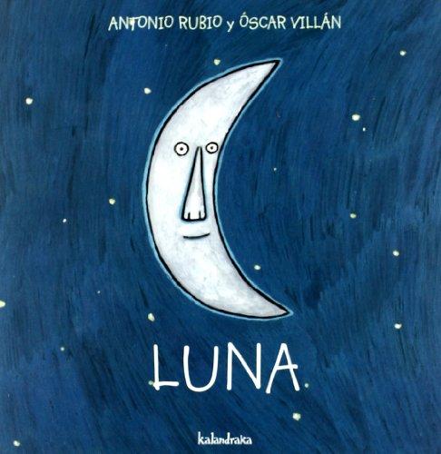 Luna (Spanish Edition) (De La Cuna a La Luna)