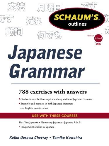 Schaums Outline of Japanese Grammar (Schaum's Outlines)