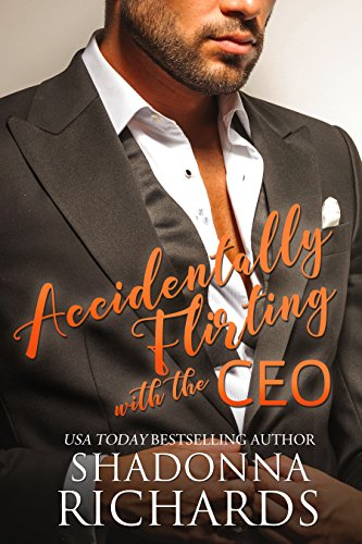 Accidentally Flirting with the CEO 1 (Whirlwind Romance Series)