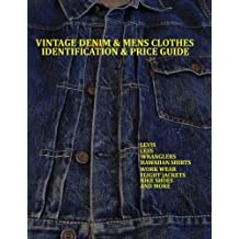 Vintage Denim & mens clothes identification and price guide: Levis, Lee, Wranglers, Hawaiian shirts, Work wear, Flight jackets,Nike shoes, and More
