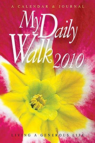 My Daily Walk 2010: Living a Generous Life (Living 2010 Calendar)