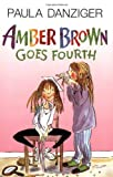 Amber Brown Goes Fourth (Amber Brown)