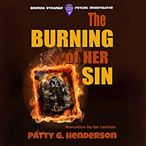 The Burning of Her Sin Audiobook