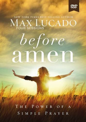 Thing need consider when find max lucado prayer study?