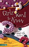 Girlz Want to Know, Susie Shellenberger, 0310700450