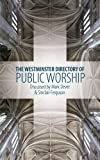 img - for The Westminster Directory of Public Worship book / textbook / text book