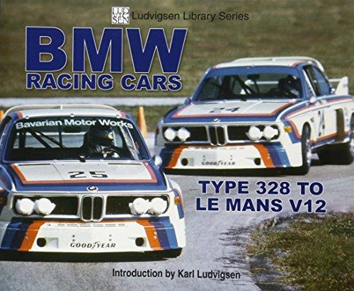 - BMW Racing Cars: 328 to Racing V12 (Ludvigsen Library)