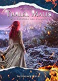 Thalél Malis: Das Flüstern der Flammen
