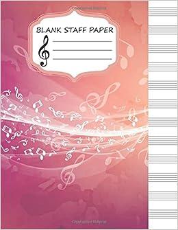 Blank Staff Paper Large Print85x11 Music Manuscript Paper