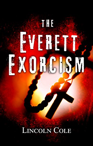 Book: The Everett Exorcism (World of Shadows Book 1) by Lincoln Cole