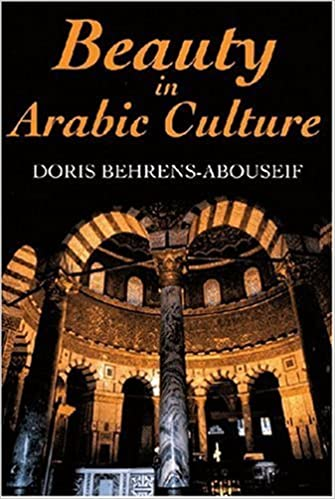 Beauty in Arabic Culture (Princeton Series on the Middle East) by Doris Behrens-Abouseif (1905-06-20)