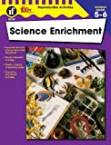 Science Enrichment, Grades 5 - 6, Daryl Vriesenga, 0880129158