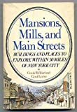 Mansions, Mills and Main Streets, Carole Rifkind and Carol Levine, 0805204733