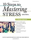 10 Steps to Mastering Stress, David H. Barlow and Ronald M. Rapee, 0199917531