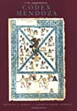 The Essential Codex Mendoza, Berdan, Frances F. and Anawalt, Patricia R., 0520204549