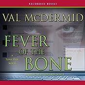 Fever of the Bone | Val McDermid