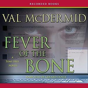 Fever of the Bone Audiobook