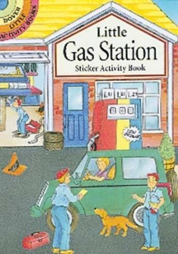 (Little Gas Station Sticker Activity Book (Dover Little Activity Books))