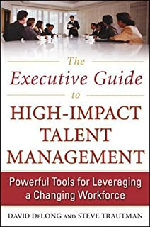 Lost knowledge confronting the threat of an aging workforce david the executive guide to high impact talent management powerful tools for leveraging a changing fandeluxe Image collections