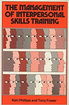 Management of Interpersonal Skills Training: 9780566022869 ...