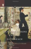 Victorian Lessons in Empathy and Difference, Rebecca N. Mitchell, 0814211623