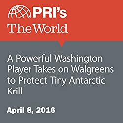A Powerful Washington Player Takes on Walgreens to Protect Tiny Antarctic Krill