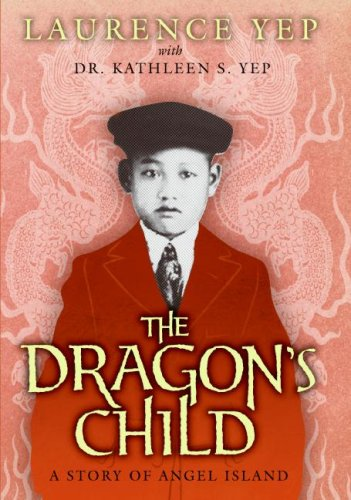 Download The Dragon's Child: A Story of Angel Island PDF