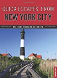img - for Quick Escapes  From New York City: The Best Weekend Getaways book / textbook / text book