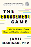 The Engagement Game: Why Your Workplace Culture Should Look More Like a Video Game (Ignite Reads)