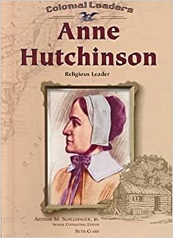Book Anne Hutchinson: Religious Leader (Colonial Leaders)