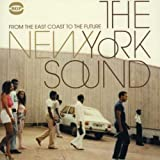 The New York Sound - From The East Coast To The Future