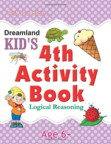 4th Activity Book - Logic Reasoning: Logical (Kid's Activity Books)