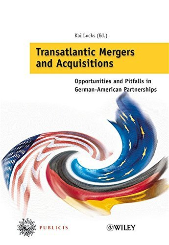 Transatlantic Mergers And Acquisitions  Opportunities And Pitfalls In German American Partnerships By Kai Lucks  Editor   25 Nov 2005  Hardcover