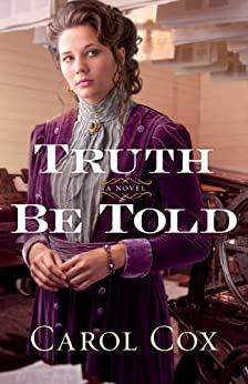 Truth Be Told by [Cox, Carol]