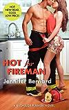 Hot for Fireman: A Bachelor Firemen Novel (The Bachelor Firemen of San Gabriel Book 2)