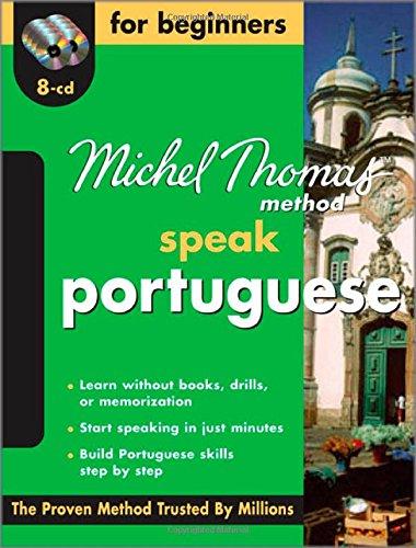 Michel Thomas Method™ Speak Portuguese for Beginners, 8-CD Program (Michel Thomas Series)